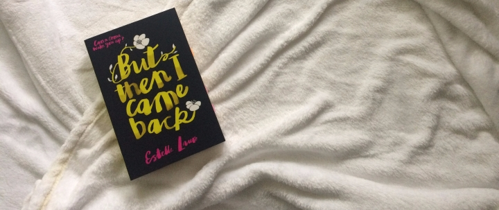 { REVIEW } But Then I Came Back – Estelle Laure