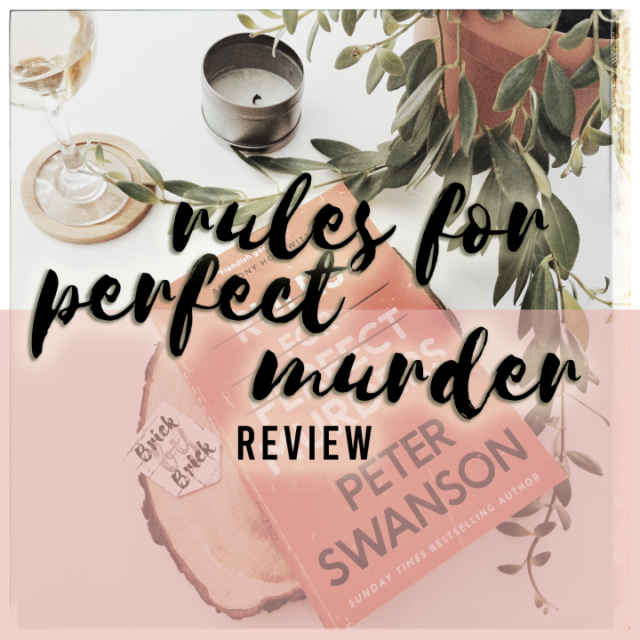 BOOKSHOPS & MURDER | Rules For Perfect Murder by Peter Swanson | WEAVING FICTION