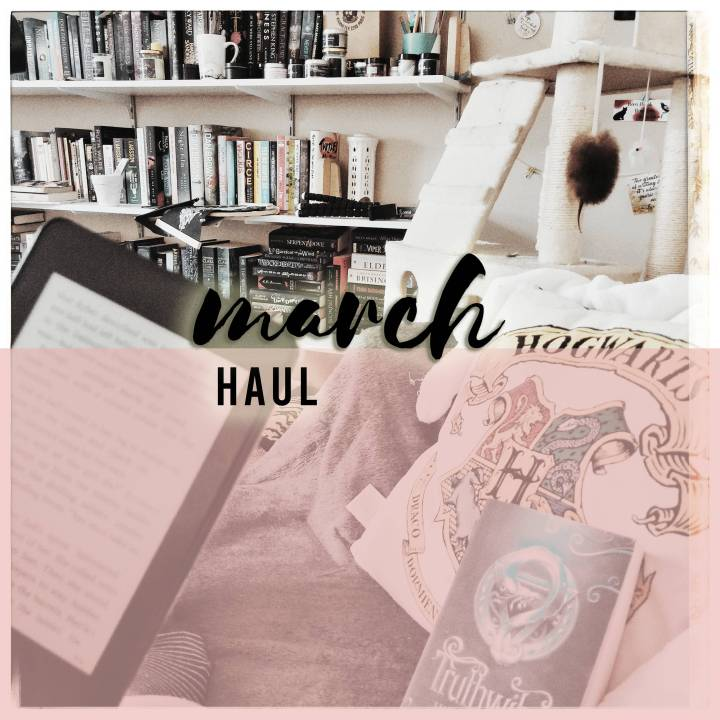 March Haul